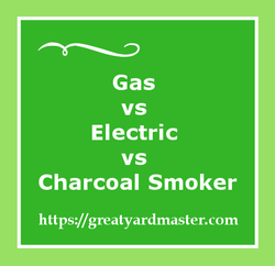 gas vs electric vs charcoal smoker