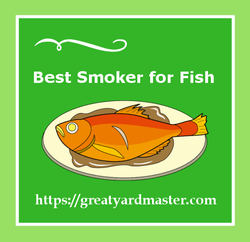 best smoker for fish reviews