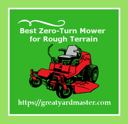 best zero turn mower for rough terrain