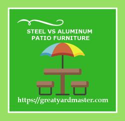 steel vs aluminum patio furniture