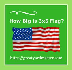 how big is 3x5 flag