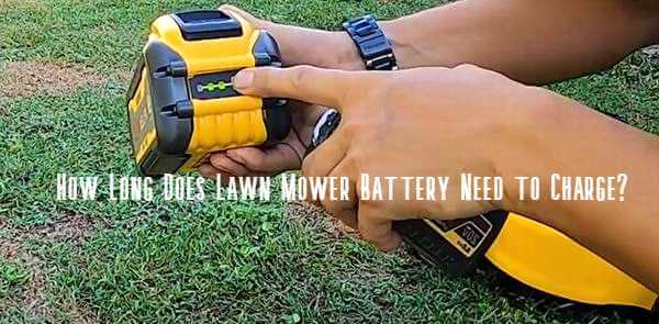 how long does a lawn mower battery take to charge