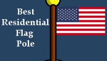Best Residential Flag Poles – Buyer's Guide