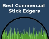 3 Best Commercial Stick Edgers for Lawns