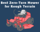 Best Zero-Turn Mower for Rough Terrain